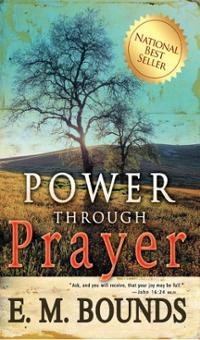 power-through-prayer-e-m-bounds-paperback-cover