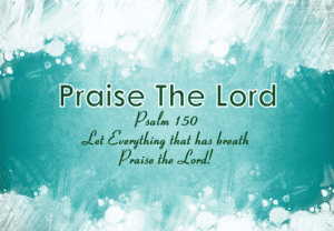 psalm 150 praise the lord bible verses